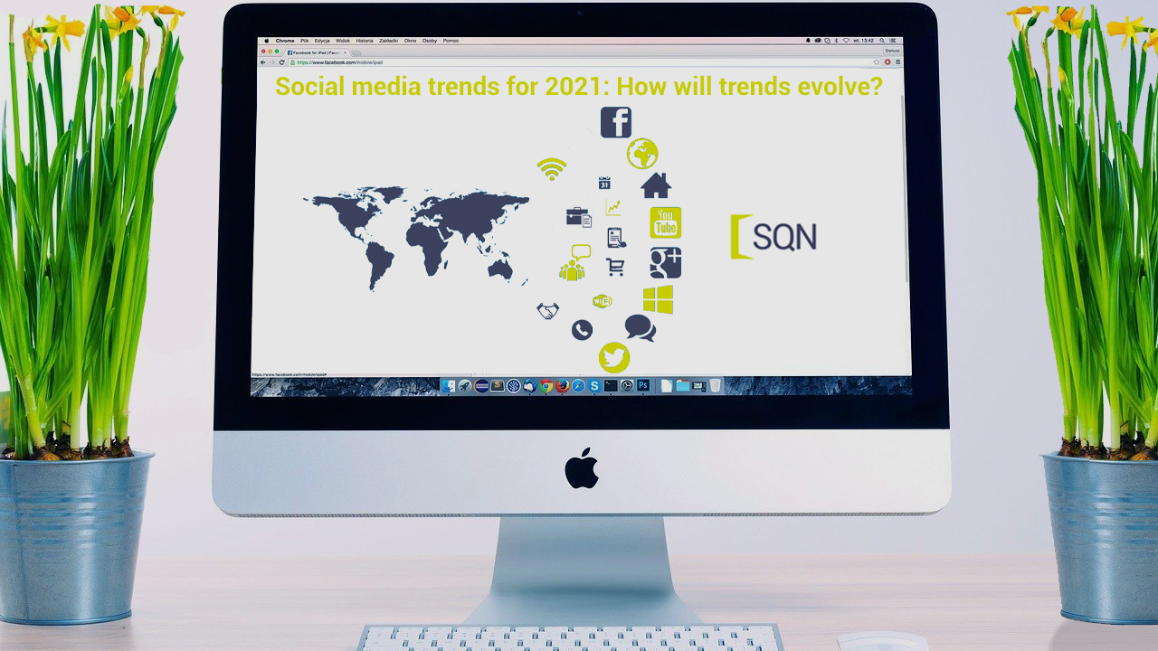 Social media trends for 2021: How will trends evolve?