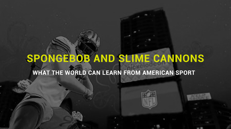 SpongeBob and slime cannons – what the world can learn from American sport